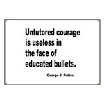 Untutored Courage is Useless Banner