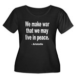 Make War to Live in Peace Quo Women's Plus Size Sc