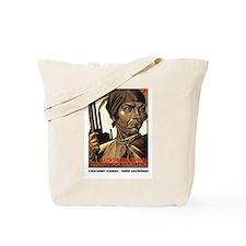 Liberated woman - Socialism Tote Bag