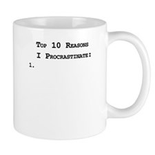 Top 10 Reasons I Procrastinate Mug