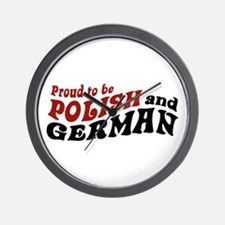Proud To Be Polish and German Wall Clock