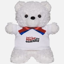 Proud To Be Polish and German Teddy Bear