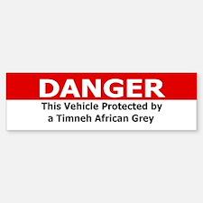 Danger Timneh African Grey Bumper Bumper Bumper Sticker