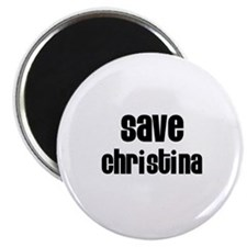 Save Christina Magnet