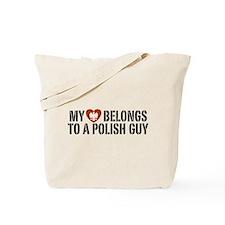 My Heart belongs to a Polish Guy Tote Bag