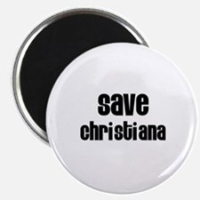 Save Christiana Magnet