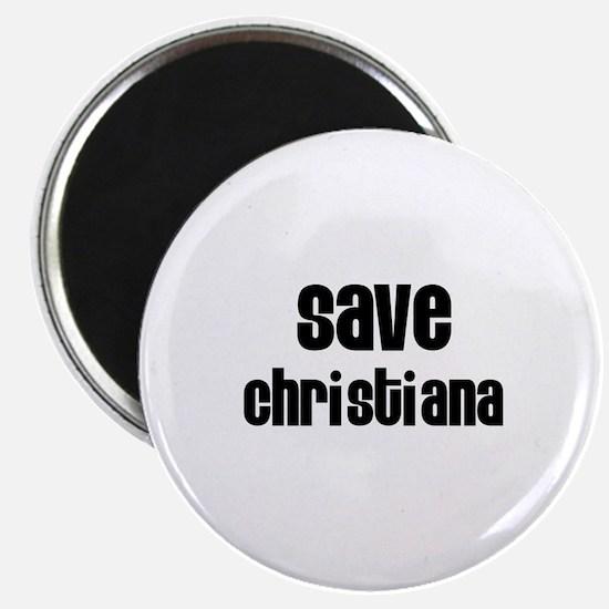 Save Christiana Magnet