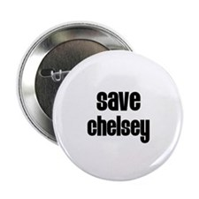 """Save Chelsey 2.25"""" Button (100 pack)"""