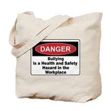 Bullying Hazard in Workplace Tote Bag