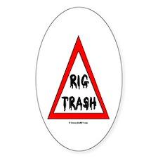 Danger Rig Trash Oval Bumper Stickers