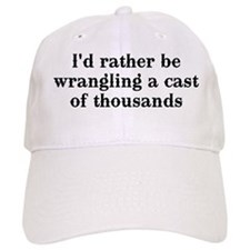 I'd rather be wrangling... Baseball Cap