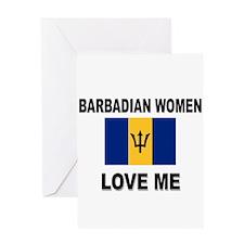 Barbadian Women Love Me Greeting Card