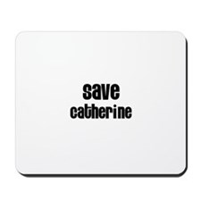 Save Catherine Mousepad