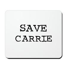 Save Carolyn Mousepad