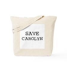 Save Carolyn Tote Bag