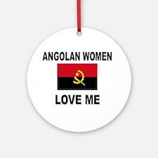 Angolan Women Love Me Ornament (Round)