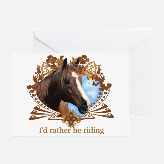 I'd Rather Be Riding Greeting Card