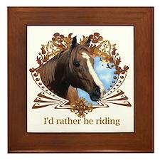 I'd Rather Be Riding Framed Tile