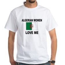 Algerian Women Love Me Shirt
