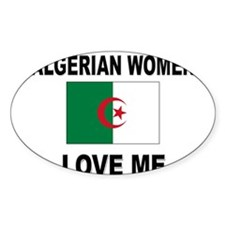 Algerian Women Love Me Oval Decal