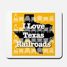 I Love Texas Railroads Mousepad