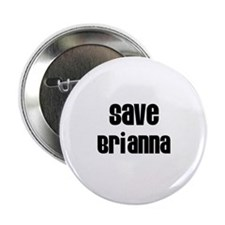 "Save Brianna 2.25"" Button (10 pack)"