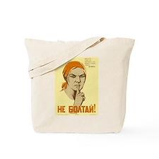 Keep Quiet! Tote Bag