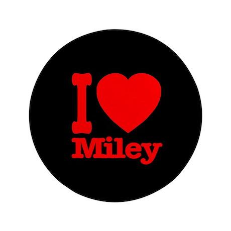 "I Love Miley 3.5"" Button"