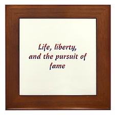 Pursuit Of Fame Framed Tile