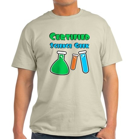 Certified Science Geek Light T-Shirt