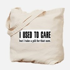 Used to Care Tote Bag