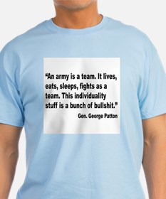 Patton Army Team Quote T-Shirt