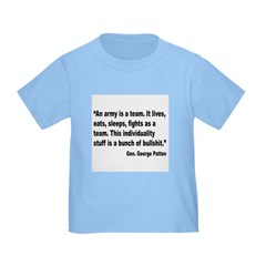 Patton Army Team Quote Toddler T-Shirt