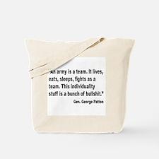Patton Army Team Quote Tote Bag