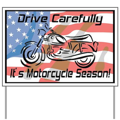Motorcycle Season Yard Sign