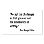 Patton Accept Challenges Quote Rectangle Sticker
