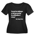 Patton Accept Challenges Quote (Front) Women's Plu