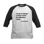 Patton Accept Challenges Quote Kids Baseball Jerse