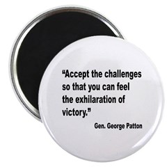 Patton Accept Challenges Quote Magnet