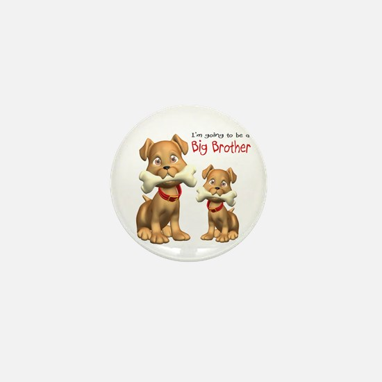 Dogs Big Brother Mini Button