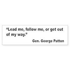Patton Lead Follow Quote Bumper Bumper Sticker