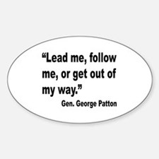 Patton Lead Follow Quote Oval Decal