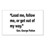 Patton Lead Follow Quote Rectangle Sticker