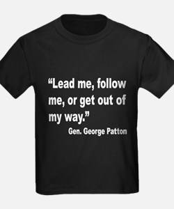 Patton Lead Follow Quote (Front) T