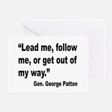 Patton Lead Follow Quote Greeting Card