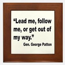 Patton Lead Follow Quote Framed Tile