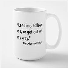 Patton Lead Follow Quote Large Mug