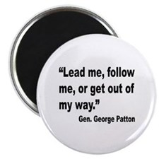 Patton Lead Follow Quote Magnet
