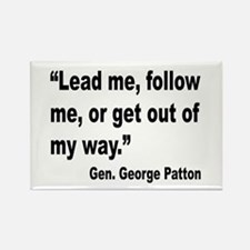 Patton Lead Follow Quote Rectangle Magnet
