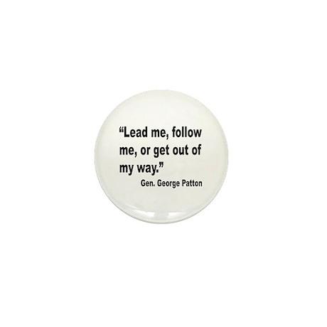 Patton Lead Follow Quote Mini Button (10 pack)